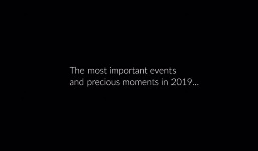 The most important events and precious moments in 2019